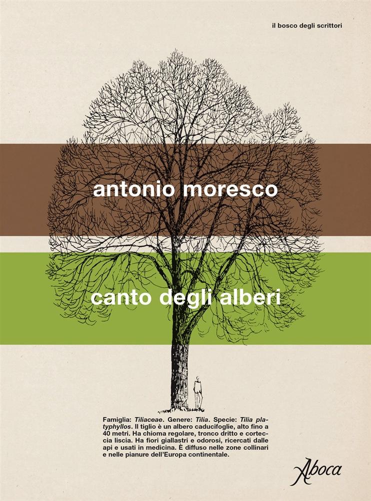 Canto degli alberi Antonio Moresco